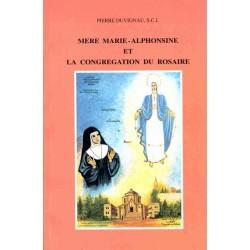 Mere Marie-Alphonsine et la Congregation du Rosaire