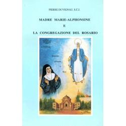 Madre Marie-Alphonsine e la Congregazione del Rosario